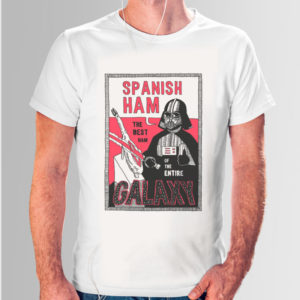 T-Shirt The best ham of the entire Galaxy